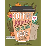Coffee Animals Coloring Book: A Fun Coloring Gift Book for Coffee Lovers & Adults Relaxation with Stress Relieving Animal Des