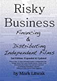img - for Risky Business: Financing & Distributing Independent Films (Second Edition) book / textbook / text book