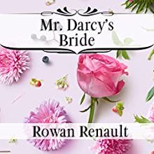 Mr. Darcy's Bride Audiobook by Rowan Renault Narrated by Josephine Hall