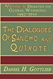 The Dialogues of Sancho and Quixote, Canopy Publishing, 0975365525