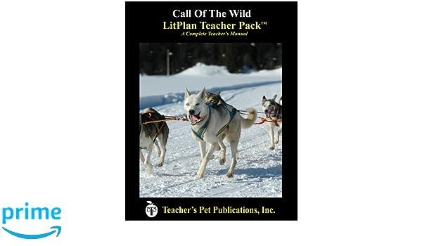 Amazon.com: Call of the Wild LitPlan - A Novel Unit, Teacher Guide ...