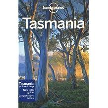 Lonely Planet Tasmania 6th Ed.: 6th Edition