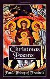 Christmas Poems, Paul Bishop of Tracheia, 1844015947