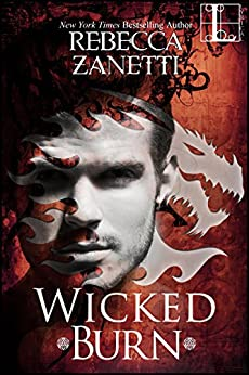 Wicked Burn (Realm Enforcers Book 3) by [Zanetti, Rebecca]