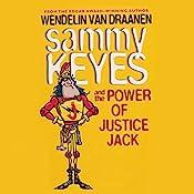 Sammy Keyes and the Power of Justice Jack | Wendelin Van Draanen