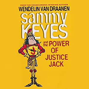 Sammy Keyes and the Power of Justice Jack Audiobook