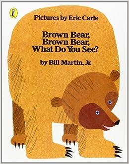Resultado de imagen de brown bear eric carle