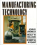 img - for Manufacturing Technology by John R. Lindbeck (1995-02-09) book / textbook / text book