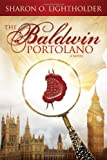 The Baldwin Portolano, Sharon O. Lightholder, 0578114070