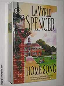 Home Song by LaVyrle Spencer - 1995 hardcover (EXCELLENT) #Q85