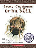 Scary Creatures of the Soil (Scary Creatures (Paperback))