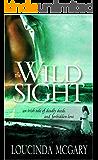 Wild Sight: An Irish tale of deadly deeds and forbidden love