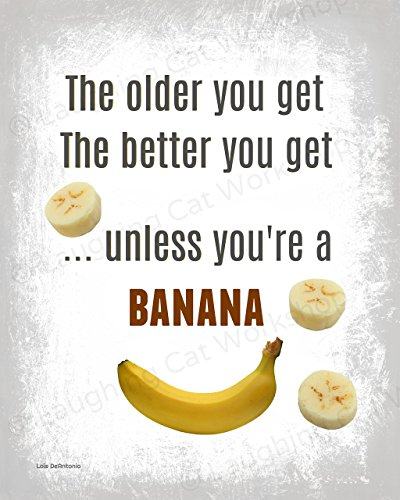 Funny Banana Art Positive typography quote print Funny Inspirational art Psychology Psychologist Counselor Affirmation poster Geriatric Nurse Doctors office decor