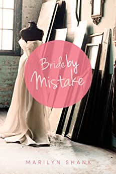 Bride by Mistake by [Shank, Marilyn]