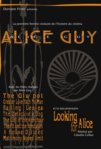 - Alice Guy Collection (8 Films) ( The Glue (La glu) / Greater Love Hath No Man / Falling Leaves / The Detective's Dog / The Girl in the Arm-Chair / The Pi [ NON-USA FORMAT, PAL, Reg.0 Import - France ]
