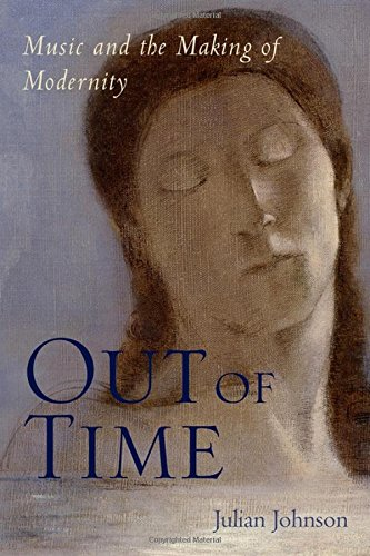 Download Out of Time: Music and the Making of Modernity ebook