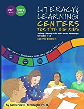 Literacy & Learning Centers for the Big Kids: Building Literacy Skills and Content Knowledge for Grades 4-12, Second Edition