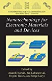 img - for Nanotechnology for Electronic Materials and Devices (Nanostructure Science and Technology) book / textbook / text book