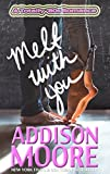 Free eBook - Melt With You