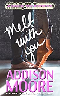 Melt With You by Addison Moore ebook deal
