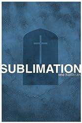 Sublimation (Acclamation) (English Edition)