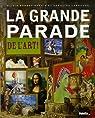 La grande parade de l'art ! par Barbet-Massin
