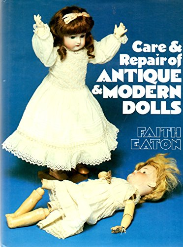 Care & Repair of Antique & Modern Dolls
