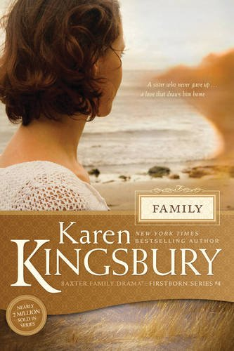 Family (Baxter Family Drama―Firstborn Series)
