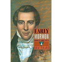 Early Mormon Documents, Volume 4