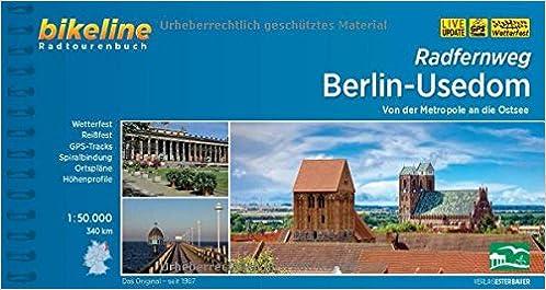 Radweg Berlin Usedom Karte.Bikeline Radfernweg Berlin Usedom Von Der Metropole An Die Ostsee