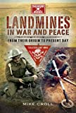 Landmines in War and Peace: From Their Origin to the Present Day