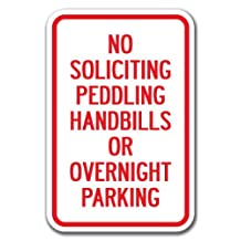 "No Soliciting Peddling Handbills Or Overnight Parking Sign 12"" x 18"" Heavy Gauge Aluminum Signs"