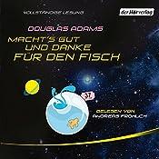 Macht's gut, und danke für den Fisch | Douglas Adams