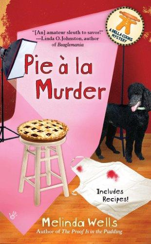 Pie A La Murder (Della Cooks Mystery Book 4)