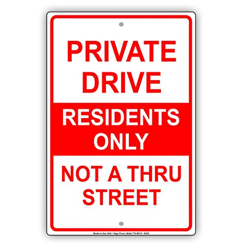 Private Drive Residents Only Not A Thru Street Notice Aluminium Metal 8