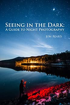 Seeing Dark Guide Night Photography ebook product image