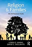 Religion and Families: An Introduction (Textbooks in Family Studies)