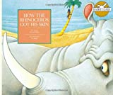img - for How the Rhino Got His Skin (Rabbit Ears Storybook Classics) book / textbook / text book