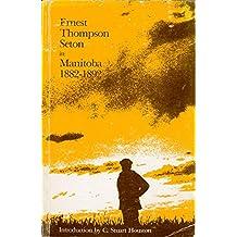 ERnest Thompson Seton in Manitoba 1882-1892