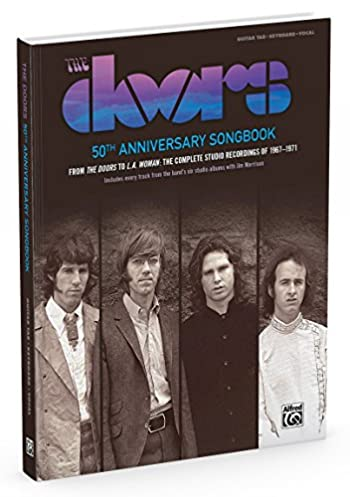 The Doors -- 50th Anniversary Songbook: 62 Songs from the Doors -- L.A. Woman (Guitar Songbook Edition) Hardcover Book: Amazon.co.uk: The Doors: ...