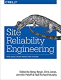 Site Reliability Engineering: How Google Runs Production Systems - cover