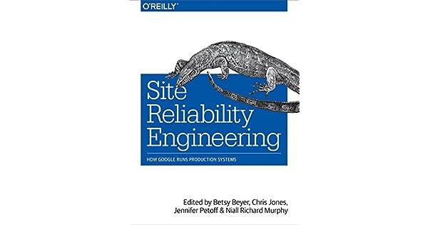 Amazon.com: Site Reliability Engineering: How Google Runs ...