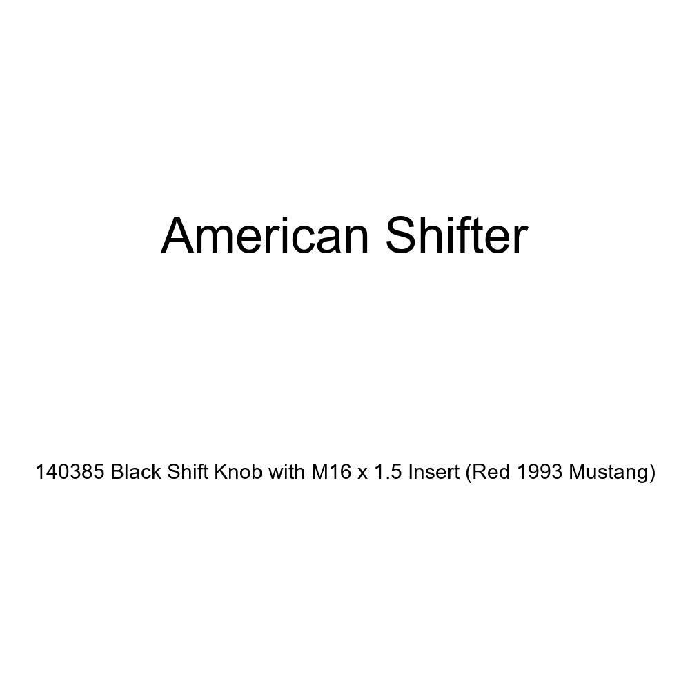 American Shifter 140385 Black Shift Knob with M16 x 1.5 Insert Red 1993 Mustang