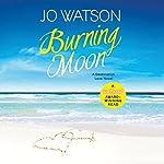 Burning Moon: Destination Love   Jo Watson