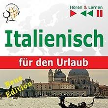 Italienisch für den Urlaub - Neue Edition: In vacanza (Hören & Lernen) Hörbuch von Dorota Guzik Gesprochen von: Doris Wilma, Martin Brand, Linda Balistreri, Antonio Fiore