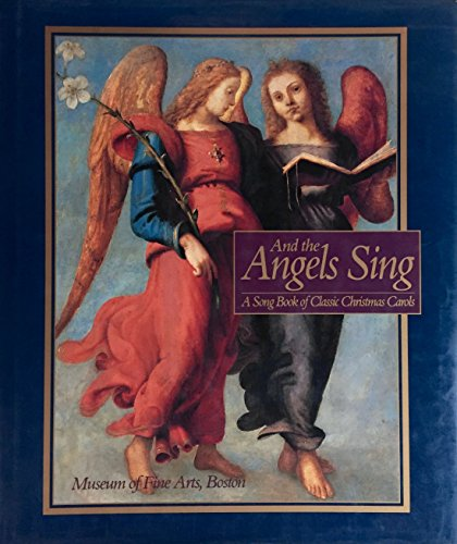 And the Angels Sing: A Song Book of Classic Christmas (Angels Song Music Book)