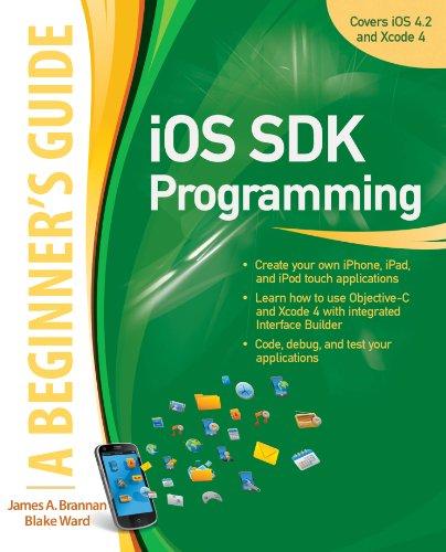 Download iOS SDK Programming A Beginners Guide (Beginner's Guide) Pdf