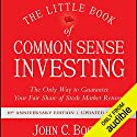 The Little Book of Common Sense Investing: The Only Way to Guarantee Your Fair Share of Stock Market Returns, 10th Anniversary Edition Hörbuch von John C. Bogle Gesprochen von: L. J. Ganser