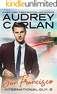 San Francisco (International Guy Book 5)