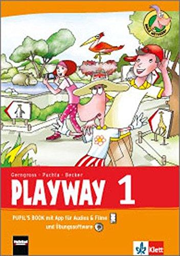 Playway 1. Ab Klasse 1. Ausgabe Hamburg, Rheinland-Pfalz, Baden-Württemberg: Pupil's Book mit App für Audios& Filme und Übungssoftware Klasse 1 (Playway. Für den Beginn ab Klasse 1. Ausgabe ab 2016)